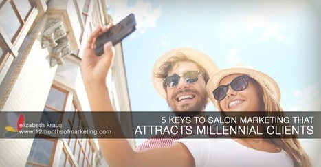 Attracting Millennials – Salon Marketing Ideas for Attracting Millennials | Small Business Marketing Ideas | Scoop.it
