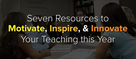 Seven Resources to Motivate, Inspire, and Innovate Your Teaching this Year | Imagine Easy Solutions | Edtech | Scoop.it