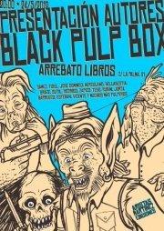 BLACK PULP BOX, Presentación y encuentro de autores, Jueves, 24 de Mayo a las 20 h., Madrid | MARATÓN DE CITAS | Scoop.it