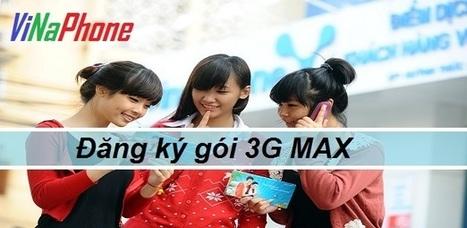 Đăng ký gói 3G Max của Vinaphone | Dịch vụ Vas | Scoop.it
