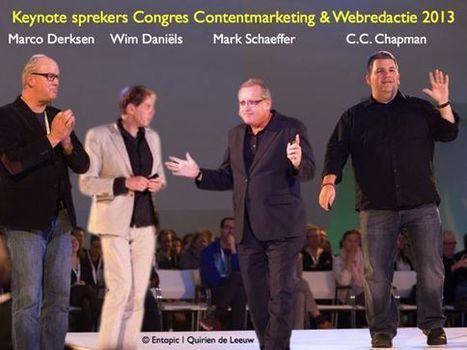 Contentmarktingcongres 2013 van Entopic en zeven tips voor online-marketeers, #congrescm13 | Congres Contentmarketing & Webredactie Entopic | Scoop.it