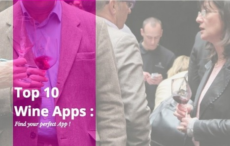 TOP 10 des applications sur le vin ! | Actualité du marketing digital | Scoop.it