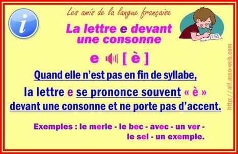 La lettre e devant une consonne | Pédagogie et FLE | Scoop.it