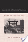 Claiming the Oriental Gateway | Seattle Camera Club (1924-1929) | Scoop.it