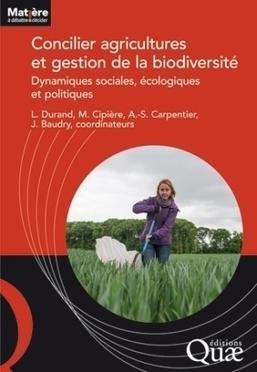 Concilier agricultures et gestion de la biodiversité - Dynamiques sociales, écologiques et politiques | biodiversité | Scoop.it
