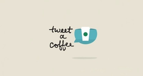 Starbucks Tweet-A-Coffee Campaign Allows Users To Gift Via Twitter | Marketing news | Scoop.it