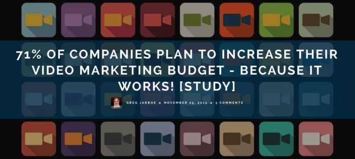 71% Companies Plan to Increase Video Marketing Budget - It Works! | Multimedia Marketing by Brick House Media Co. | Scoop.it