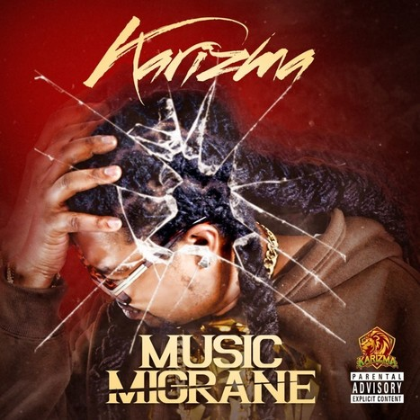 Sponsored Album: Listen To Karizma's 'Music Migrane' | We Love Music | Scoop.it
