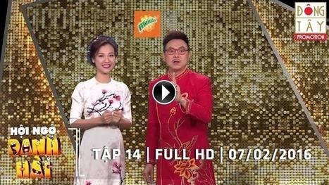 Hội Ngộ Danh Hài 2016 Tập 14 | Ngày 07/02/2016 Full HD | TheThao208 | Scoop.it