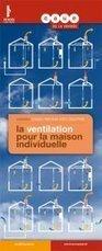 la ventilation pour la maison individuelle - CAUE | Rénovation bâti ancien | Scoop.it