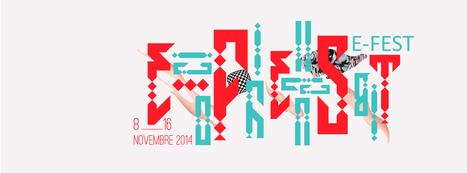 E-Fest   Programme 2014 / 08 >> 16 novembre 2014 - #mediaart #festival   Digital #MediaArt(s) Numérique(s)   Scoop.it