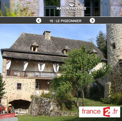 Le pigeonnier - La maison préférée des français | L'info tourisme en Aveyron | Scoop.it