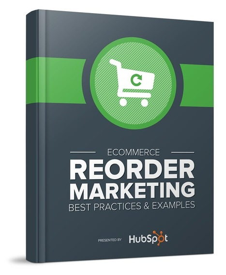 Ecommerce Reorder Marketing - Best Practices and Examples | Ecommerce Marketing | Scoop.it
