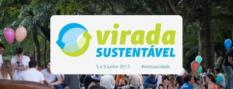 Virada Sustentável acontece esse fim de semana em São Paulo | Meio ambiente | Scoop.it
