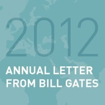 2012 Annual Letter From Bill Gates | Bill & Melinda Gates Foundation | Food Policy News | Scoop.it