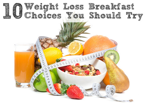 Top 10 Healthy Breakfast Choices For Natural Weight Loss | Our Weight Loss Tips | Scoop.it