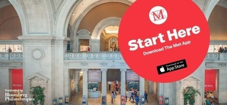 IL Y A 1 AN ... Le Metropolitan Museum lance son application mobile gratuite pour les terminaux Apple | Clic France | Scoop.it