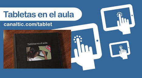 Recursos para un proyecto de tabletas | canalTIC.com | Social eLearning, mLearning & Emotional Analysis, uLearning | Scoop.it