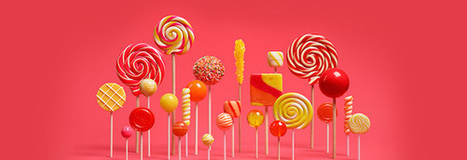 The 5 most important features of Android Lollipop | Android | Scoop.it