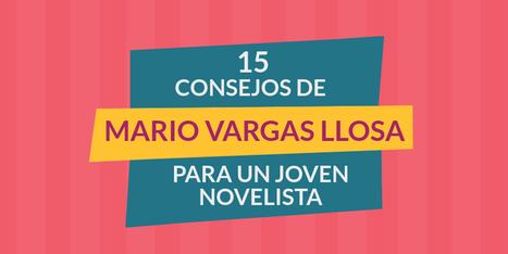 Quince consejos de Mario Vargas Llosa a un joven novelista | LOS 40 SON NUESTROS | Scoop.it