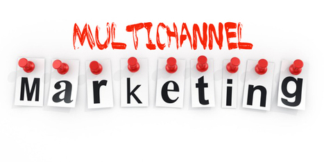 How To Master Multichannel Marketing In 5 Steps | Public Relations & Social Media Insight | Scoop.it