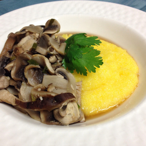 Creamy Polenta with Wild Mushrooms: Forks Over Knives Cookbook Project  - Fresh and Faithful | FOOD STUDIES IN THE NEWS | Scoop.it