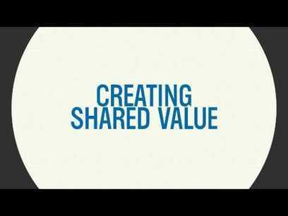 Global Leaders - Excellent Video on > Creating Shared Value: It's the Future | Designing  services | Scoop.it