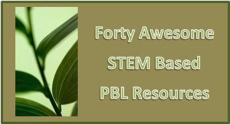 Connecting PBL and STEM... 40 Free Engaging Resources To Use In The Classroom   Teacher Resources   Scoop.it