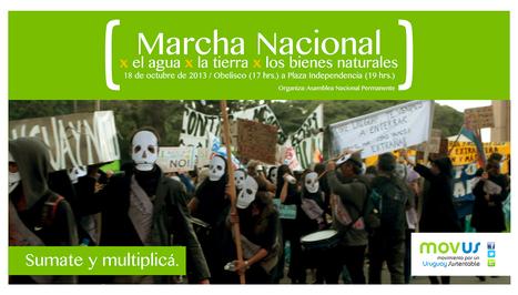 Uruguay / 5ta. MARCHA NACIONAL EN DEFENSA DEL AGUA, LA TIERRA Y LA VIDA / Comunicado | MOVUS | Scoop.it