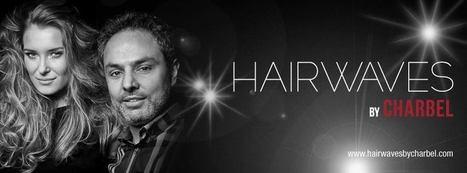 UAE's Popular Hair & Skin Salon - HAIRWAVESbyCHARBEL | Latest And Trendiest Hairstyling Techniques | Scoop.it