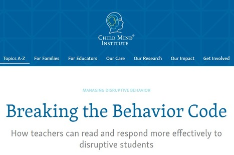 Breaking the Behavior Code- Basics All Educators Should Know & Practice | Student Motivation and Engagement | Scoop.it