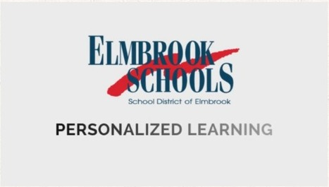 Elmbrook School District: Personalized Learning | Personalize Learning (#plearnchat) | Scoop.it