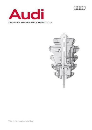 Audi-Passion - AUDI AG publie son premier rapport sur la responsabilité sociale et environnementale   Audi   Scoop.it