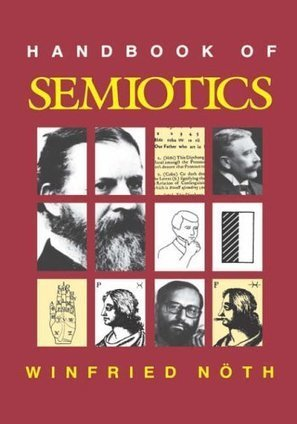Handbook of Semiotics - Winfried Noth | About semiotics | Scoop.it