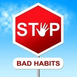 Controlling Bad Habits for a Successful Career | Random | Scoop.it