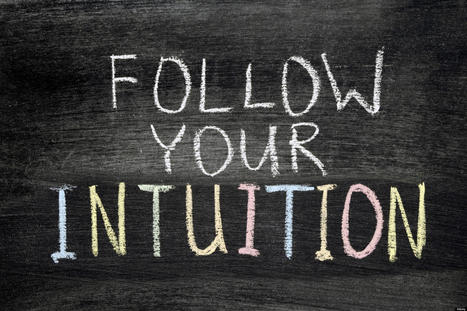 How to Connect With Your Intuition | Intuition | Scoop.it
