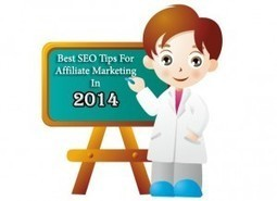 Best SEO Tips For Affiliate Marketing In 2014 | ClickCabin | Click Cabin Affiliate network | Scoop.it