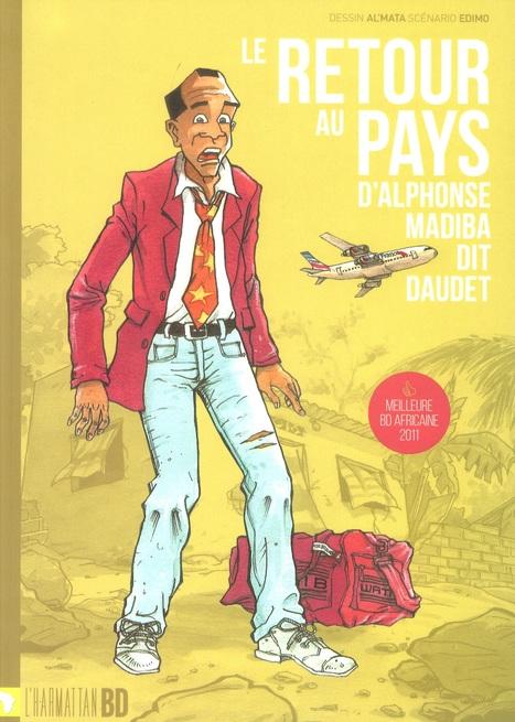 Ebook LE RETOUR AU PAYS D'ALPHONSE MADIBA DIT DAUDET - Bande dessinée couleurs   Ele &Fle Twitts   Scoop.it