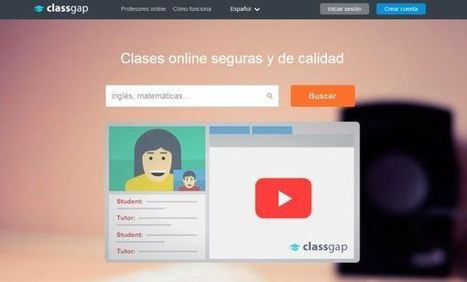 Classgap - Teach Online | Commercial Software and Apps for Learning | Scoop.it