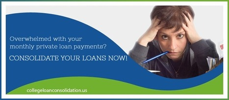 ready-made Guide to Student Loan Consolidation | www.collegeloanconsolidation.us | Scoop.it