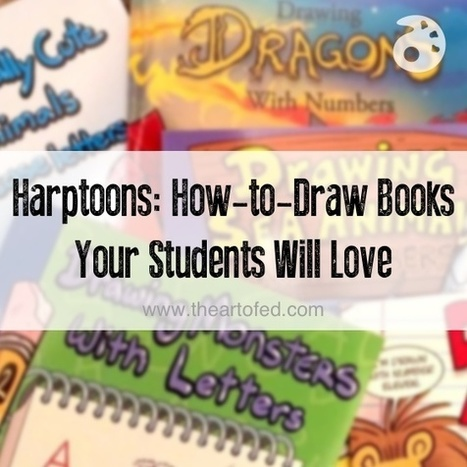 Harptoons: How-to-Draw Books Your Students Will Love | Technology in Art And Education | Scoop.it