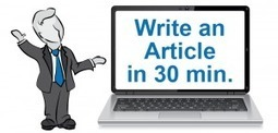 5 Steps To Write An Article Fast | Content | Scoop.it