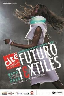Futurotextiles, l'exposition à la Cité des Sciences en 2013 | Lille 3000 Fantastic Futurotextiles | Scoop.it