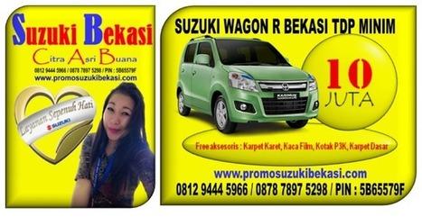 SUZUKI WAGON R BEKASI TDP MINIM   Promo Suzuki   BERITA SATU MEDIA   Scoop.it