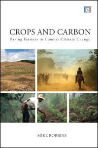 Crops and Carbon : Paying Farmers to Combat Climate Change | Henna Bio Fence | Scoop.it