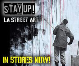 LA Street Art Gallery | One Man's Personal Interest: An Exploration of Street Art and Propaganda | Scoop.it