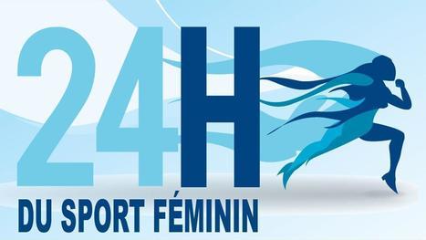 Les 24h du sport féminin - Eurosport.fr   agence événementielle   Scoop.it