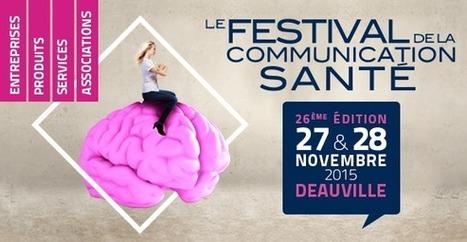 Buzz E-santé partenaire du Festival de la Communication Santé 2015 - Buzz-esanté | Buzz e-sante | Scoop.it