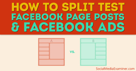 How to Split Test Facebook Posts and Facebook Ads | MarketingHits | Scoop.it