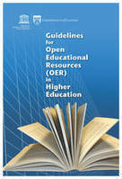 Guidelines for open educational resources (OER) in higher education | United Nations Educational, Scientific and Cultural Organization | marked for sharing | Scoop.it